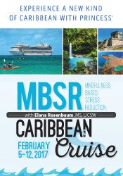 Mindfulness Based Stress Reduction (MBSR) - 2017 Caribbean Cruise for Clinicians