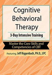 3-Day: Cognitive Behavioral Therapy Certificate Course: 3-Day Intensive Training