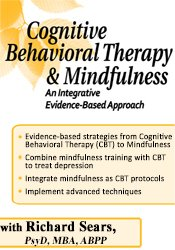 Cognitive Behavioral Therapy and Mindfulness
