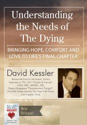 Understanding the Needs of The Dying