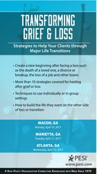 Transforming Grief and Loss: Strategies to Help Your Clients through Major Life Transitions