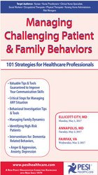 Managing Challenging Patient & Family Behaviors: 101 Strategies for Healthcare Professionals