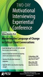 2-Day: Motivational Interviewing Experiential Conference: Mastering the Language of Change in Critical Client Conversations