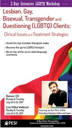 2-Day: Intensive 2-Day Workshop: Lesbian, Gay, Bisexual, Transgender and Questioning (LGBTQ) Clients - Clinical Issues & Treatment Strategies