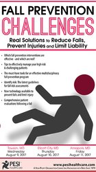 Fall Prevention Challenges: Real Solutions to Reduce Falls, Prevent Injuries and Limit Liability
