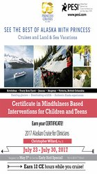 Certificate in Mindfulness Based Interventions for Children and Teens - 2017 Alaska Cruise for Clinicians