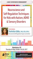 2-Day: Neuroscience and Self-Regulation Techniques for Kids with Autism, ADHD & Sensory Disorders