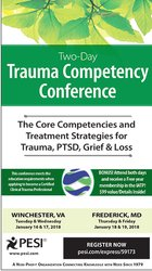 2-Day: Trauma Competency Conference: The Core Competencies and Treatment Strategies for Trauma, PTSD, Grief & Loss