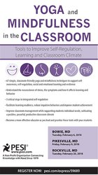 Yoga and Mindfulness in the Classroom: Tools to Improve Self-Regulation, Learning and Classroom Climate