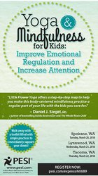 Yoga and Mindfulness for Kids: Improve Emotional Regulation and Increase Attention