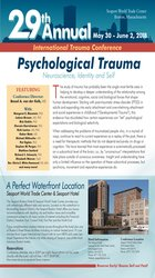 4-Day: 29th Annual International Trauma Conference: Psychological Trauma: Neuroscience, Identity and the Transformation of the Self