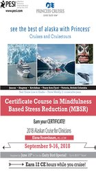 Certificate Course in Mindfulness-Based Stress Reduction (MBSR): 2018 Alaskan Cruise for Clinicians