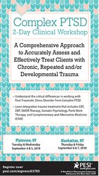 Complex PTSD 2-Day Clinical Workshop: A Comprehensive Approach to Accurately Assess and Effectively Treat Clients with Chronic, Repeated and/or Developmental Trauma