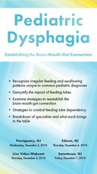 Pediatric Dysphagia: Establishing the Brain-Mouth-Gut Connection