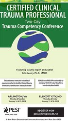 Certified Clinical Trauma Professional: Two-Day Trauma Competency Conference