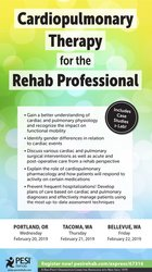 Cardiopulmonary Therapy for the Rehab Professional