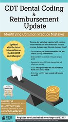 CDT Dental Coding & Reimbursement Update: Identifying Common Practice Mistakes