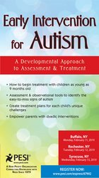 Early Intervention for Autism: A Developmental Approach to Assessment & Treatment