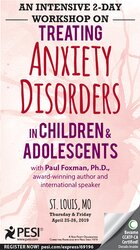 An Intensive 2-Day Workshop on: Treating Anxiety Disorders in Children & Adolescents