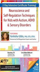 2-Day Intensive Certificate Training! Neuroscience and Self-Regulation Techniques for Kids with Autism, ADHD & Sensory Disorders