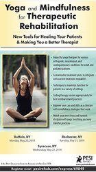 Yoga and Mindfulness for Therapeutic Rehabilitation: New Tools for Healing Your Patients & Making You a Better Therapist