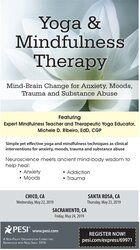 Yoga & Mindfulness Therapy: Mind-Brain Change for Anxiety, Moods, Trauma, and Substance Abuse