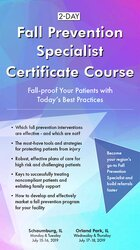 2-Day: Fall Prevention Specialist Certificate Course: Fall-proof Your Patients with Today's Best Practices