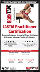 IASTM: Practitioner Certification: Combining Instrument-Assisted Soft Tissue Mobilization & Movement to Improve Function & Performance