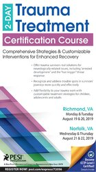 2-Day: Trauma Treatment Certification Course: Comprehensive Strategies and Customizable Interventions for Enhanced Recovery