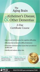 The Aging Brain: Alzheimer's Disease & Other Dementias: 2-Day Certificate Course