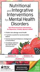 Nutritional and Integrative Interventions for Mental Health Disorders: Non-Pharmaceutical Interventions for Depression, Anxiety, Bipolar & ADHD