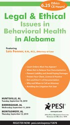 Legal and Ethical Issues in Behavioral Health in Alabama