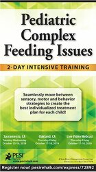 Pediatric Complex Feeding Issues: 2-Day Intensive Training