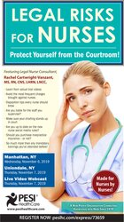 Legal Risks for Nurses: Protect Yourself from the Courtroom!