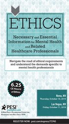 Ethics: Necessary and Essential Information for Mental Health and Related Healthcare Professionals