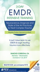 3-Day: EMDR Intensive Training: Neuroscience, Diagnosis and State of the Art Practices to Treat Complex Trauma