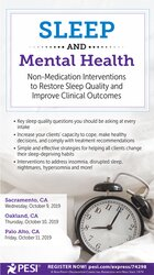 Sleep and Mental Health: Non-Medication Interventions to Restore Sleep Quality and Improve Clinical Outcomes