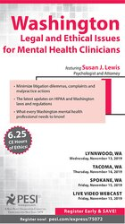 Washington Legal and Ethical Issues for Mental Health Clinicians