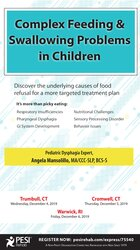 Complex Feeding & Swallowing Problems in Children: Discover the Underlying Causes of Food Refusal for a More Targeted Treatment Plan