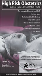High Risk Obstetrics: Current Trends, Treatments & Issues
