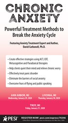 Chronic Anxiety: Powerful Treatment Methods to Break the Anxiety Cycle