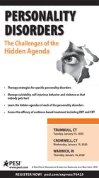Personality Disorders: The Challenges of the Hidden Agenda