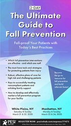 2-Day: The Ultimate Guide to Fall Prevention: Fall-proof Your Patients with Today's Best Practices