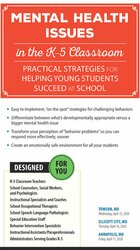 Mental Health Issues in the K-5 Classroom: Practical Strategies for Helping Young Students Succeed at School