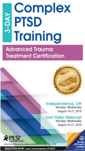 3-Day Complex PTSD Training: Advanced Trauma Treatment Certification