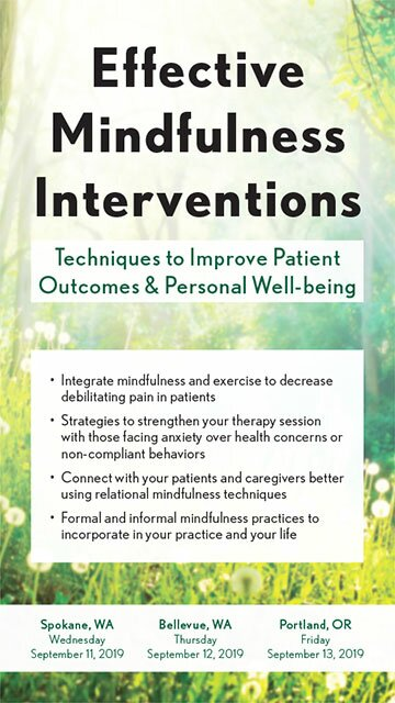 Effective Mindfulness Interventions: Techniques to Improve Patient Outcomes & Personal Well-being