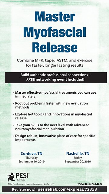 Master Myofascial Release: Combine MFR, Tape, IASTM, and Exercise for Faster, Longer Lasting Results