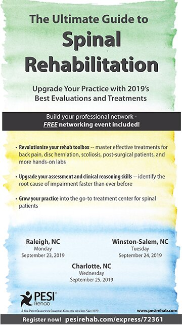 The Ultimate Guide to Spinal Rehabilitation: Upgrade Your Practice with 2019's Best Evaluations and Treatments