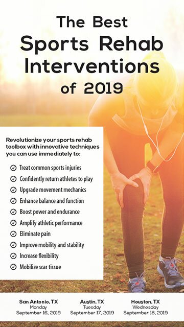 The Best Sports Rehab Interventions of 2019