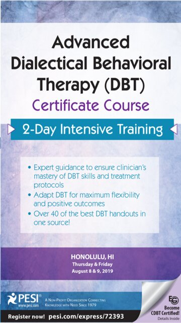 2-Day: Advanced Dialectical Behavior Therapy (DBT) Certificate Course